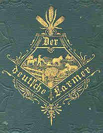 Book cover: Der deutsche Farmer im Busch und auf der Prairie...