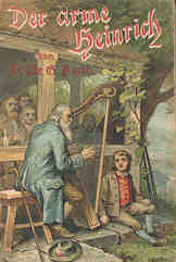 Book cover: Der arme Heinrich oder Die Pilgerhütte am Weißenstein