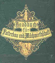 Book cover: Populäres Handbuch des Grasbaus, Futterpflanzenbaus, und der Milchwirthschaft