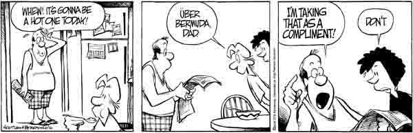 """Zits cartoon which includes the phrase, """"Über Bermuda, Dad."""""""