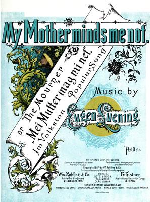"Cover of Eugen Luenig's ""My Mother minds me not"""