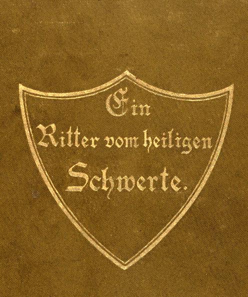 """Cover of """"Ein Ritter vom heiligen Schwerte"""""""